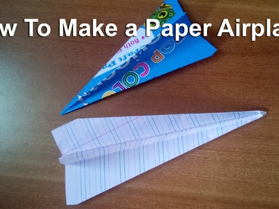 How to make a simple paper Airplane that flies