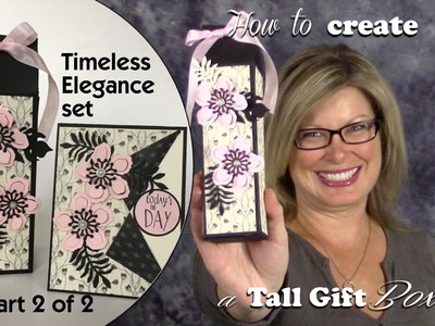 How to make a Timeless Elegance Box Stampin Up Gift Set Part 2