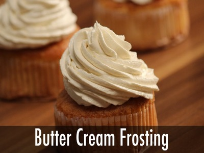 How to Make  Butter Cream Frosting | Sanjeev Kapoor Khazana