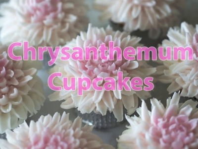 How to Make Chrysanthemum Cupcakes