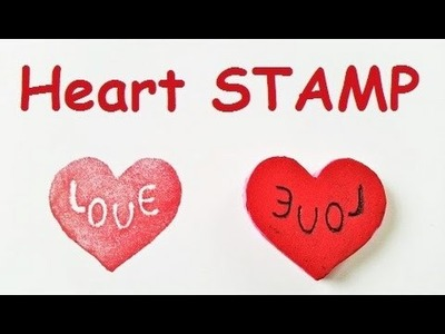 How to make HEART STAMP