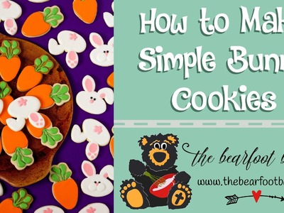 How to Make Simple Bunny Cookies