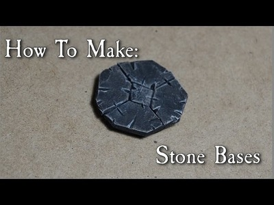 How to Make: Stone bases
