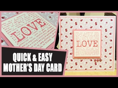 How to: Quick & Easy Mother's Day Card