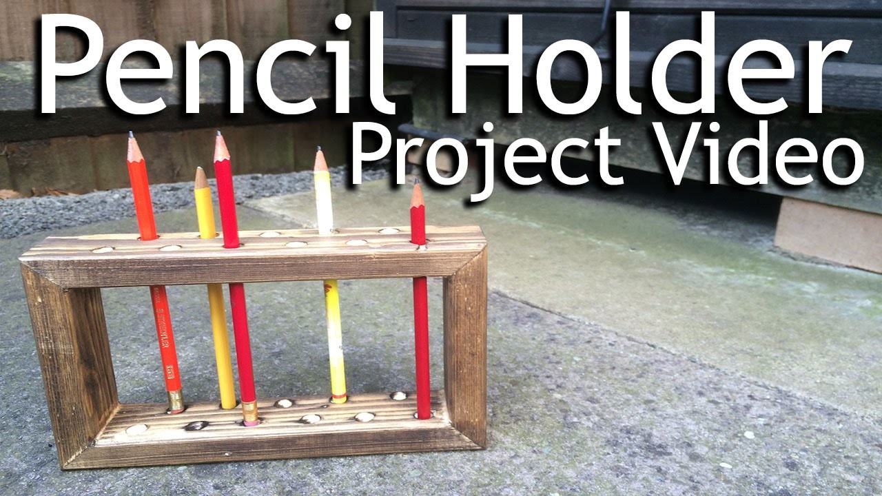 How to Make a Wooden Pencil Holder (Frame Design)