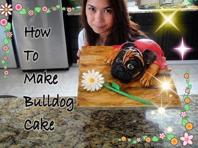 How to make Bulldog cake