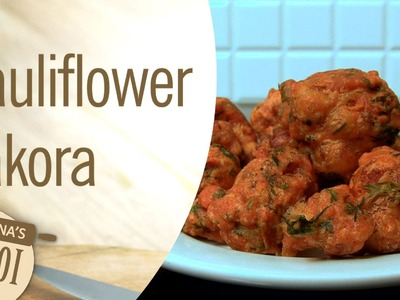 How To Make Cauliflower Pakora At Home By Archana | Archana's Rasoi