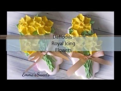 How to Make Royal Icing Daffodils by Emma's Sweets