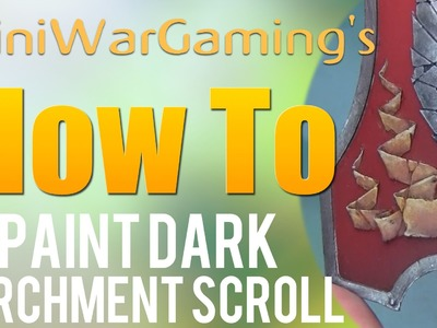 How To: Paint a Dark Parchment Scroll