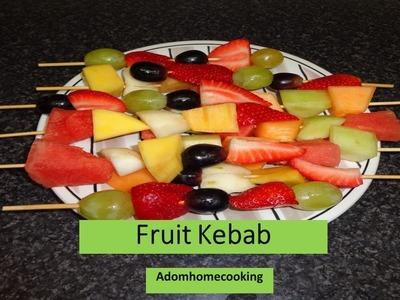 How To Prepare Fruit Kebab