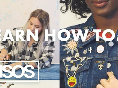 Learn How To: customise your denim like a Spring. Summer 2016 pro | ASOS Fashion Tutorial