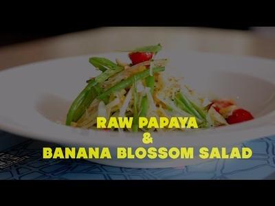 Salad Recipe: How To Make Raw Papaya & Banana Blossom Salad