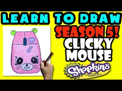 How To Draw Shopkins SEASON 5: ELECTRO GLOW Clicky Mouse, Step By Step Season 5 Shopkins Drawing