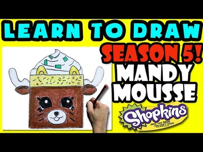 How To Draw Shopkins SEASON 5: Mandy Mousse, Step By Step Season 5 Shopkins Drawing Shopkins