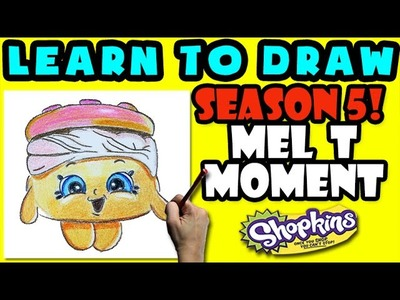 How To Draw Shopkins SEASON 5: Mel T Moment, Step By Step Season 5 Shopkins Drawing Shopkins