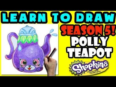 How To Draw Shopkins SEASON 5: Polly Teapot, Step By Step Season 5 Shopkins Drawing Shopkins