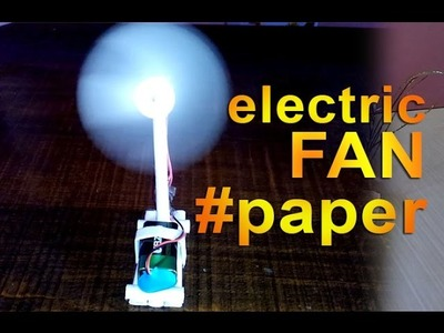 How to make a electric paper fan easy way