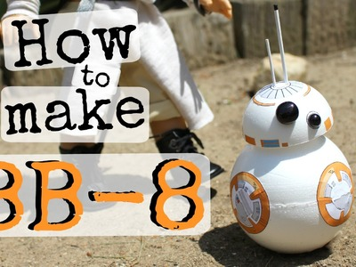 How to make American Girl Doll BB-8