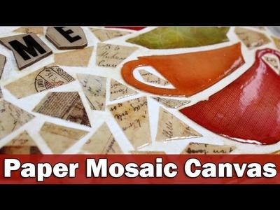 Mixed media canvas   Paper Mosaic