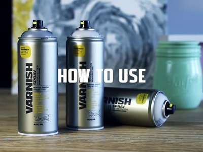 Montana VARNISH Spray Paint: How to use, Tips & Tutorial