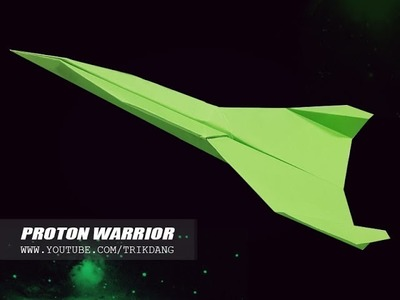 Paper Airplane Instructions: How to make a LONG DISTANCE paper planes | Proton Warrior