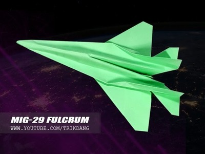 Paper airplane Instructions: How to make a paper JET FIGHTER that FLIES flies | MIG-29 Fulcrum
