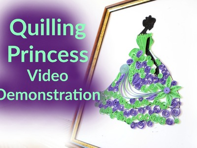 Paper Quilling Princess Pattern - Video Demonstration
