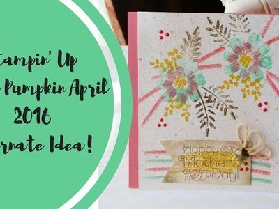 Stampin' Up Alternate Idea Paper Pumpkin April 2016