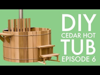 DIY Cedar Hot Tub (Episode 6): Benches and Plumbing