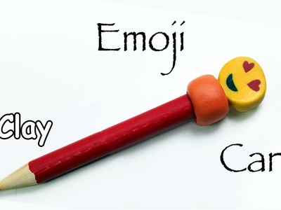 DIY- How To Make Emoji face cane with hearts - Polymer clay tutorial.