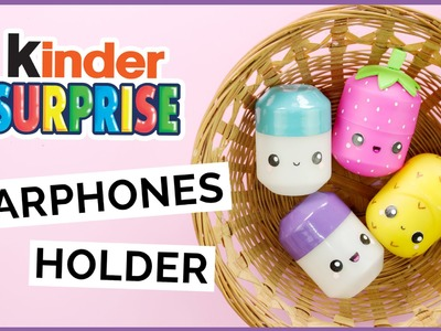 DIY Kinder Surprise Earphones Holder | DIY Surprise Egg Pill Box | DIY Surprise Egg Container