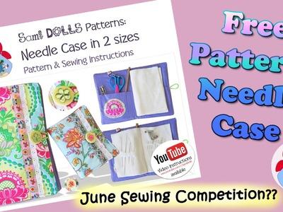 DIY | Needle Case Sewing Tutorial + FREE Pattern Download!!! • Sami Doll Tutorials