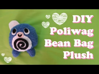 ❤ DIY Poliwag Bean Bag Plush! Easy and cute Pokemon stress ball! ❤