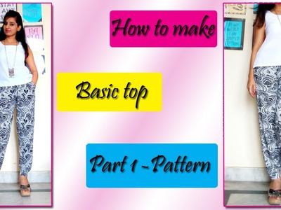 DIY - Sewing Tutorial (Basic Top Pattern)