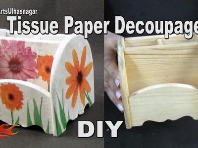 DIY Tissue Paper Decoupage tutorial - Wooden Pen Holder | How to | JK Arts 972