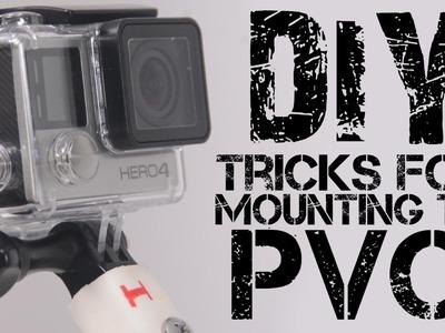 DIY Tricks to Mount a GoPro To PVC Pipe