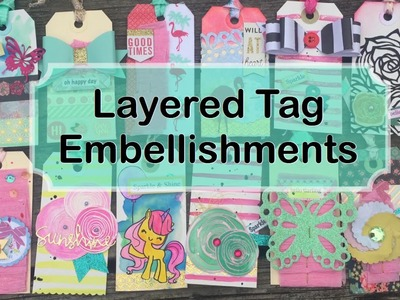 Layered Tag Embellishments using DIY Word stickers | I'm A Cool Mom