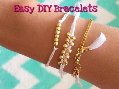 Three Easy DIY Bracelets Tutorial