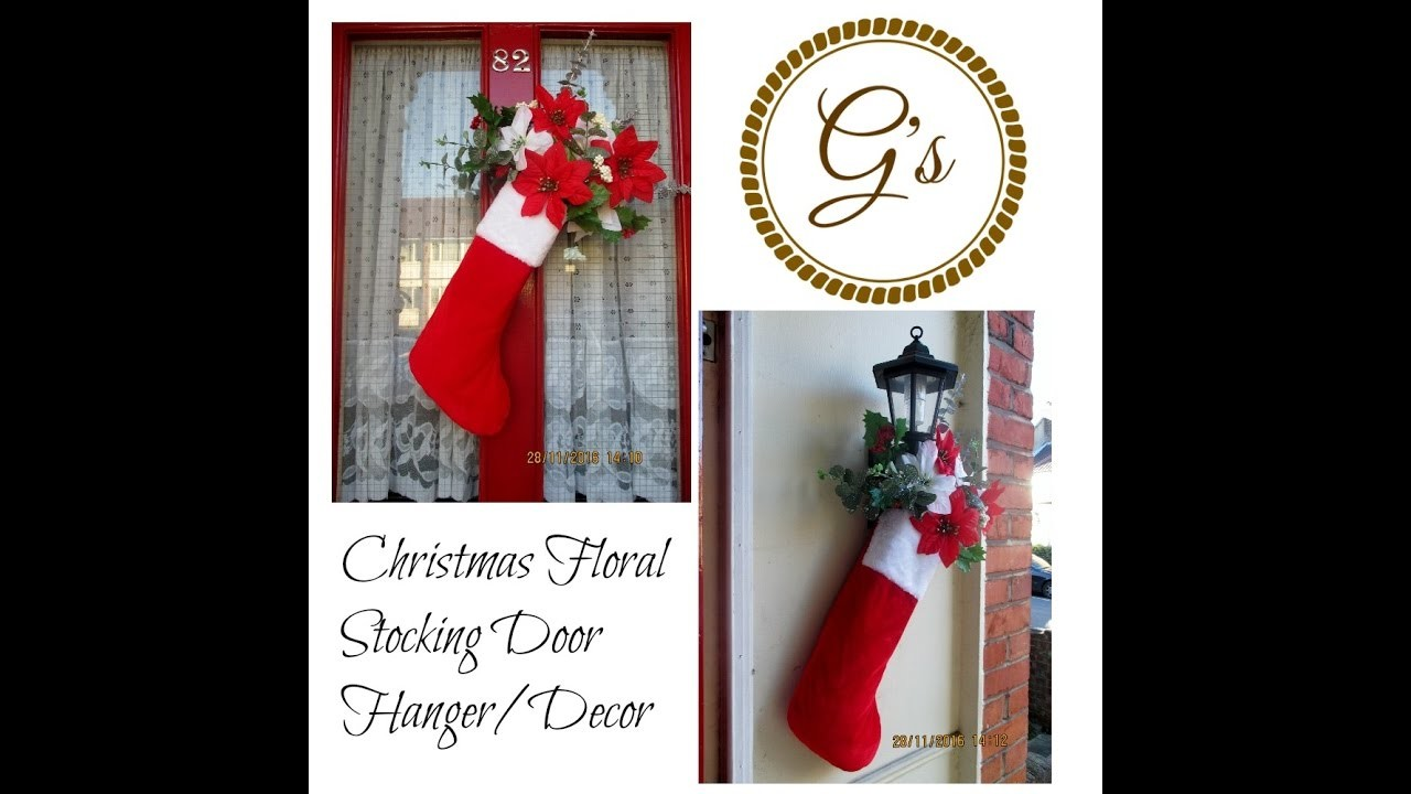 (£1) Poundland Craft:  Festive Floral Christmas Stocking Door Hanger.Decor DIY.Tutorial