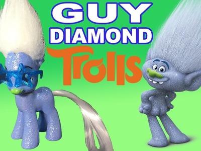 Custom GUY DIAMOND TROLLS Pony Dreamworks My Little Pony Glitter Tutorial Troll