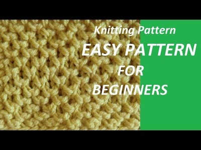 Kniting Pattern * VERY EASY KNIT PATTERB FOR BEGINNERS *