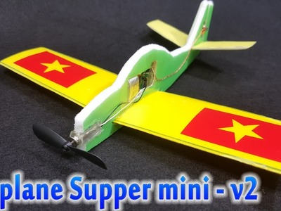 [Tutorial] How to make RC Airplane Supper mini - v2