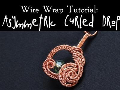 Wire Wrap Tutorial ASYMMETRIC CURLED DROP