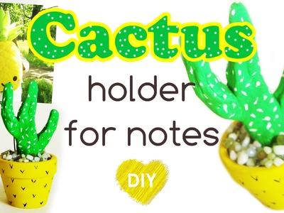Cactus holder for notes - Room DECOR. Easy DIY photo holder. Summer gift idea.