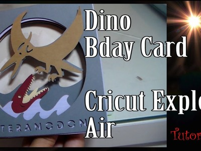 Cricut Explore Air DIY: Dino 3D  Bday Card or Party Invitation  by Cup n Cakes Gourmet