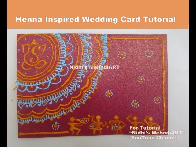 DIY Henna Mehndi Design Inspired Wedding Invitation Card Tutorial with Acrylic Cone