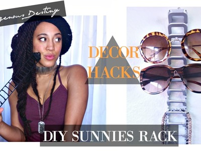 DIY SUNGLASSES DISPLAY x DECOR HACKS x INDIGENOUS DESTINY