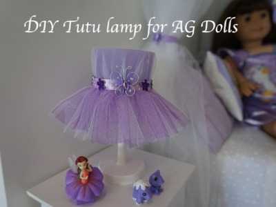 DIY Tutu lamp for American Girl doll