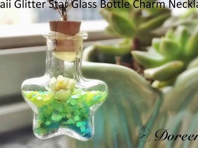 Doreenbeads Jewelry Making Tutorial - How to DIY Kawaii Glitter Star Glass Bottle Charm Necklace