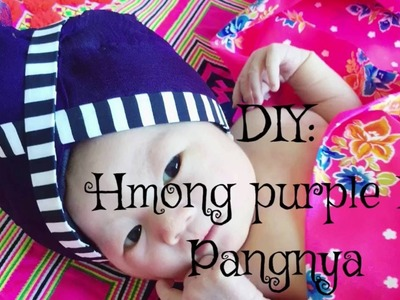 Hmong item of the day: DIY Hmong purple hat how to make Hmong purple hat